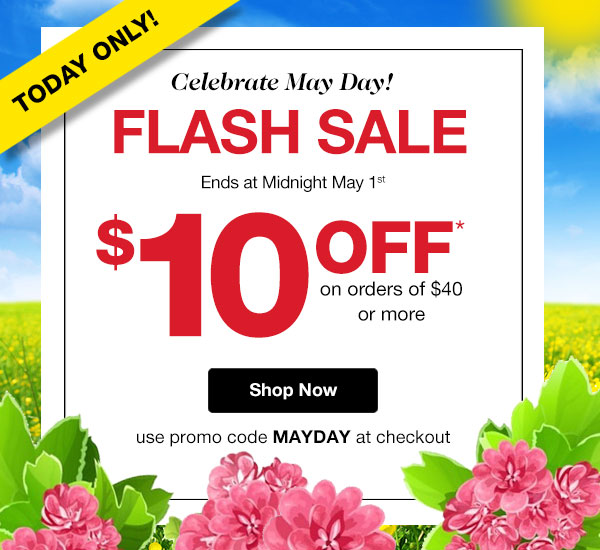 Today Only! May Day FLASH SALE $10 OFF! Ends Midnight May 1st Use promo code MAYDAY at checkout.