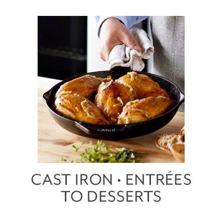 Class: Cast Iron • Entrées to Desserts