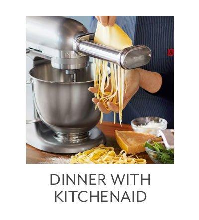 Dinner with KitchenAid