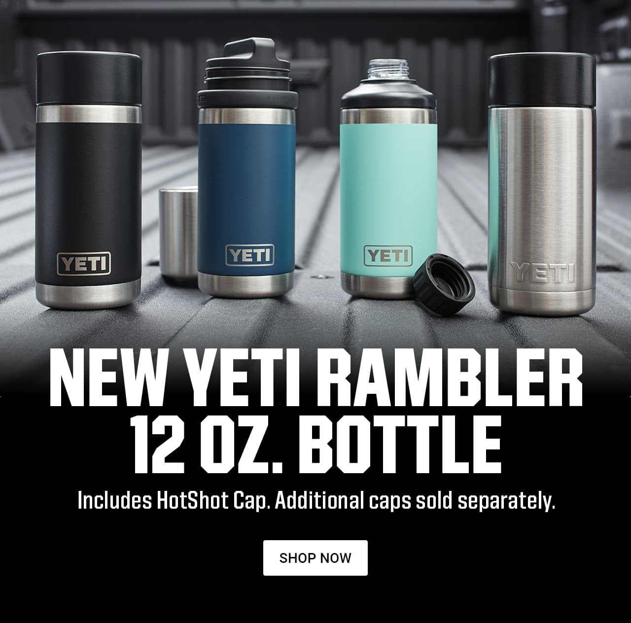 c3f679b49d5 NEW YETI RAMBLER 12 OZ. BOTTLE | Includes HotShot Cap. Additional caps sold  separately