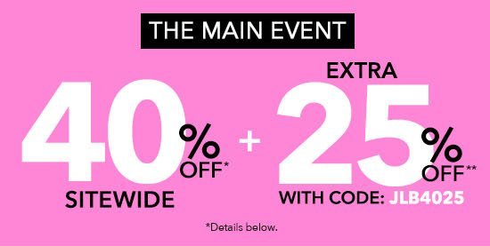 The Main Event - 40% Off Sitewide + Extra 25% Off
