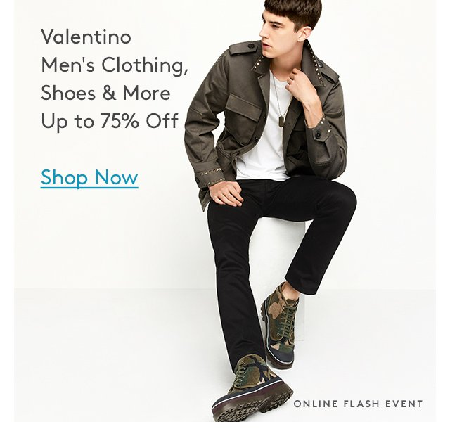 Valentino | Men's Clothing, Shoes & more | Up to 75% Off | Shop Now | Online Flash Event