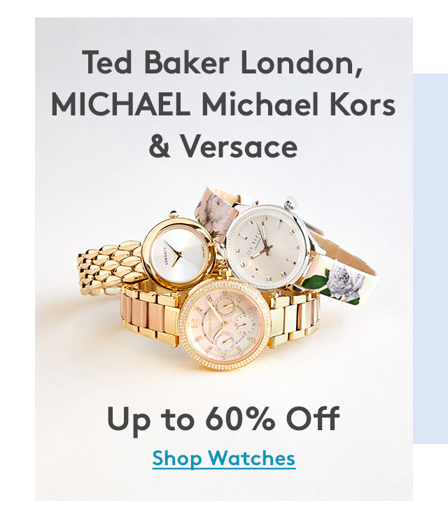 Ted Baker London, MICHAEL Michael Kors & Versace | Up to 60% off | Shop Watches