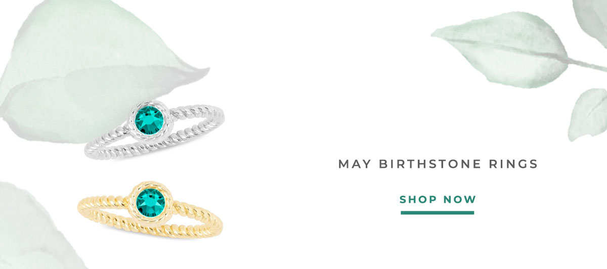 MAY BIRTHSTONE RINGS   SHOP NOW