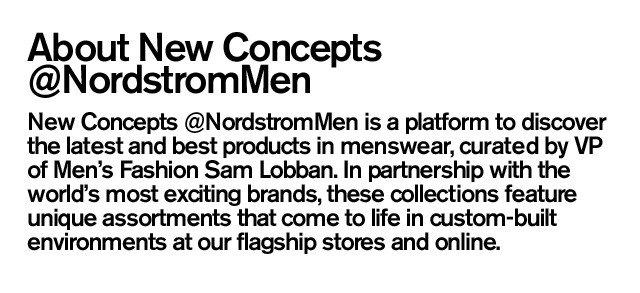 About New Concepts @NordstromMen