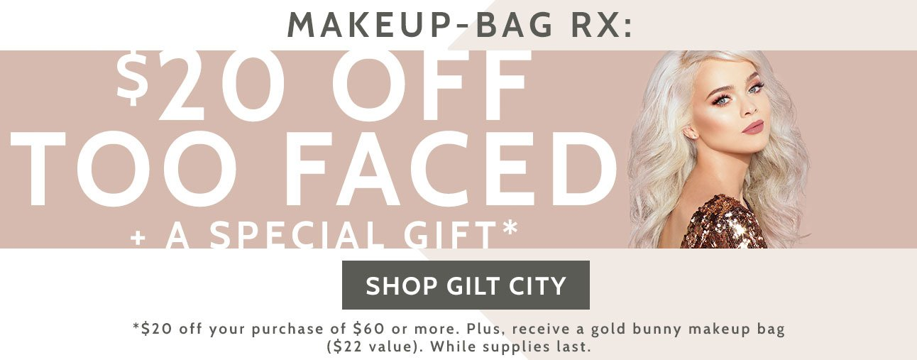 $20 Off Too Faced!
