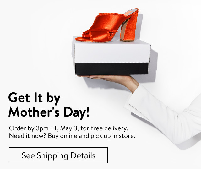 Get it by Mother's Day. | See Shipping Details