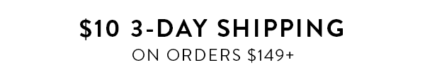 $10 3-Day Shipping Upgrade