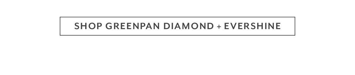Greenpan Diamond + Evershine
