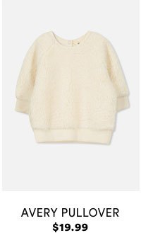 Kids Avery Pullover $19.99.