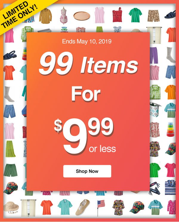 99 Items For $9.99 or Less!