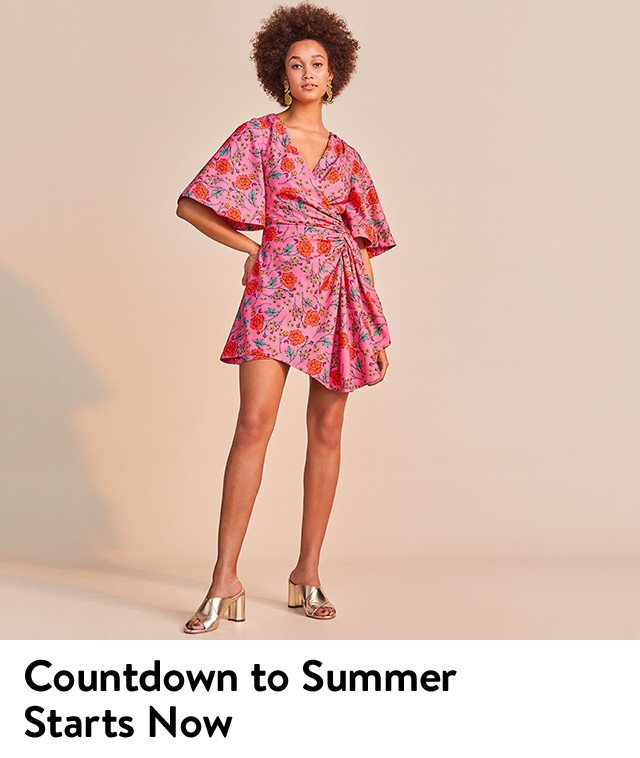 Countdown to summer starts now with new dresses.