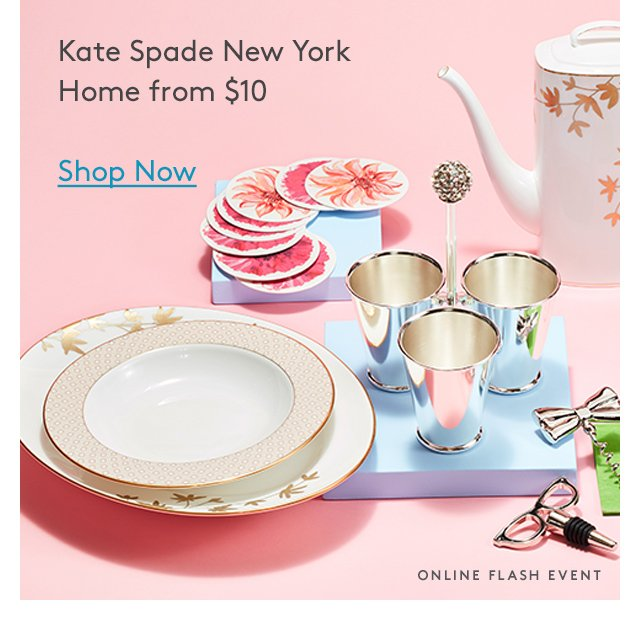 Kate Spade New York Home from $10 | Shop Now | Online Flash Event