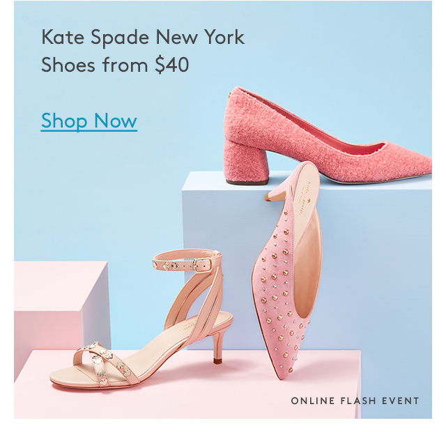 Kate Spade New York Shoes from $40 | Shop Now | Online Flash Event