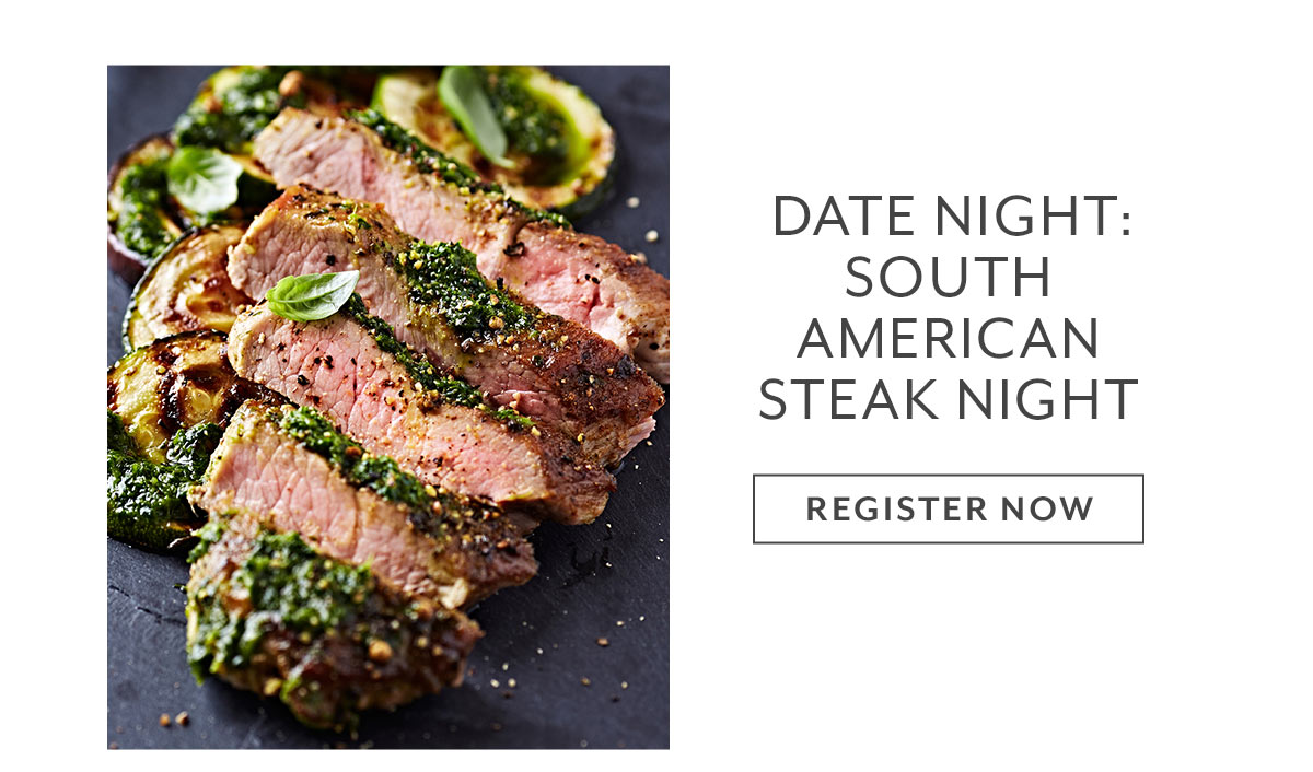 Date Night: South American Steak Night