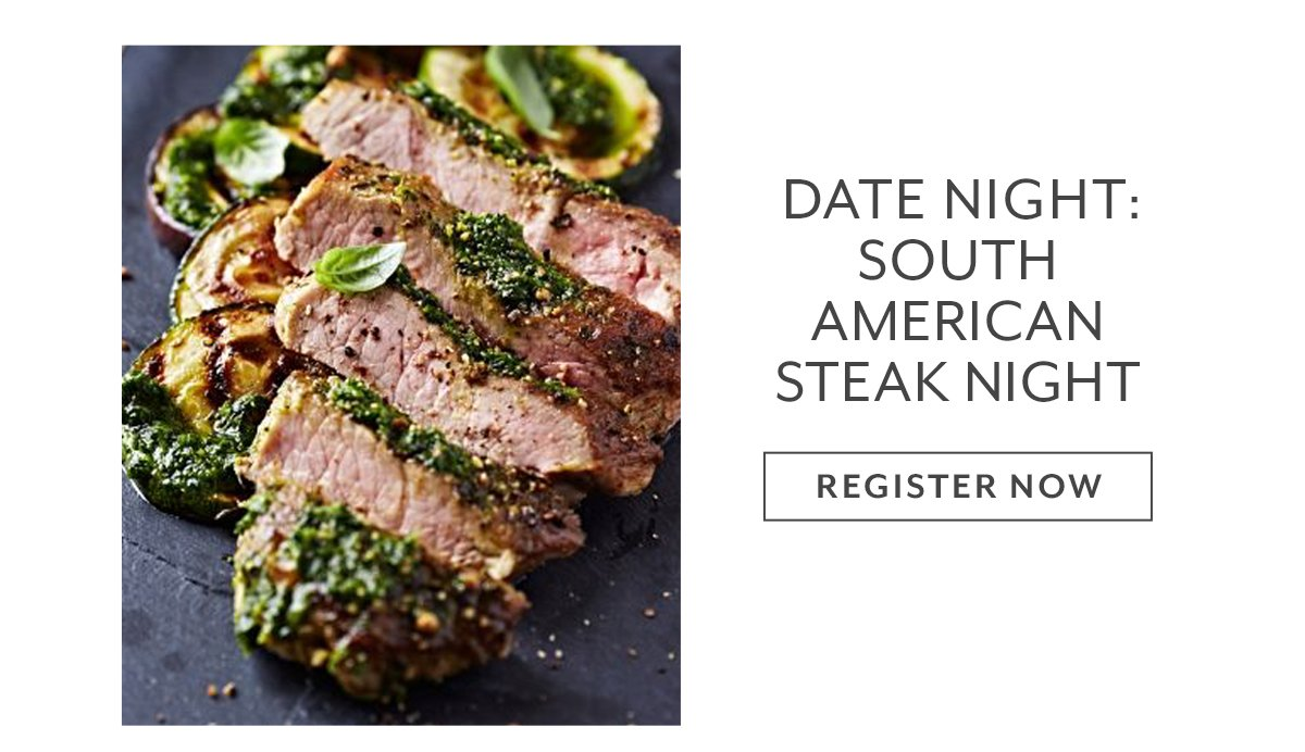 Date Night: South American Steak Night