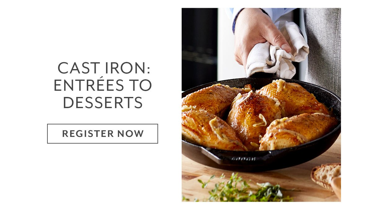 Cast Iron: Entrees To Desserts