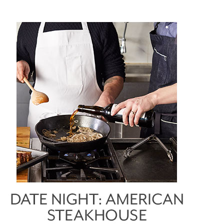 Date Night: American Steakhouse