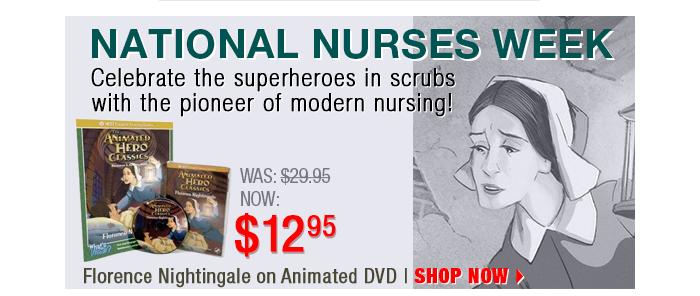 Celebrate Nurses Week with Florence Nightingale at $12.95