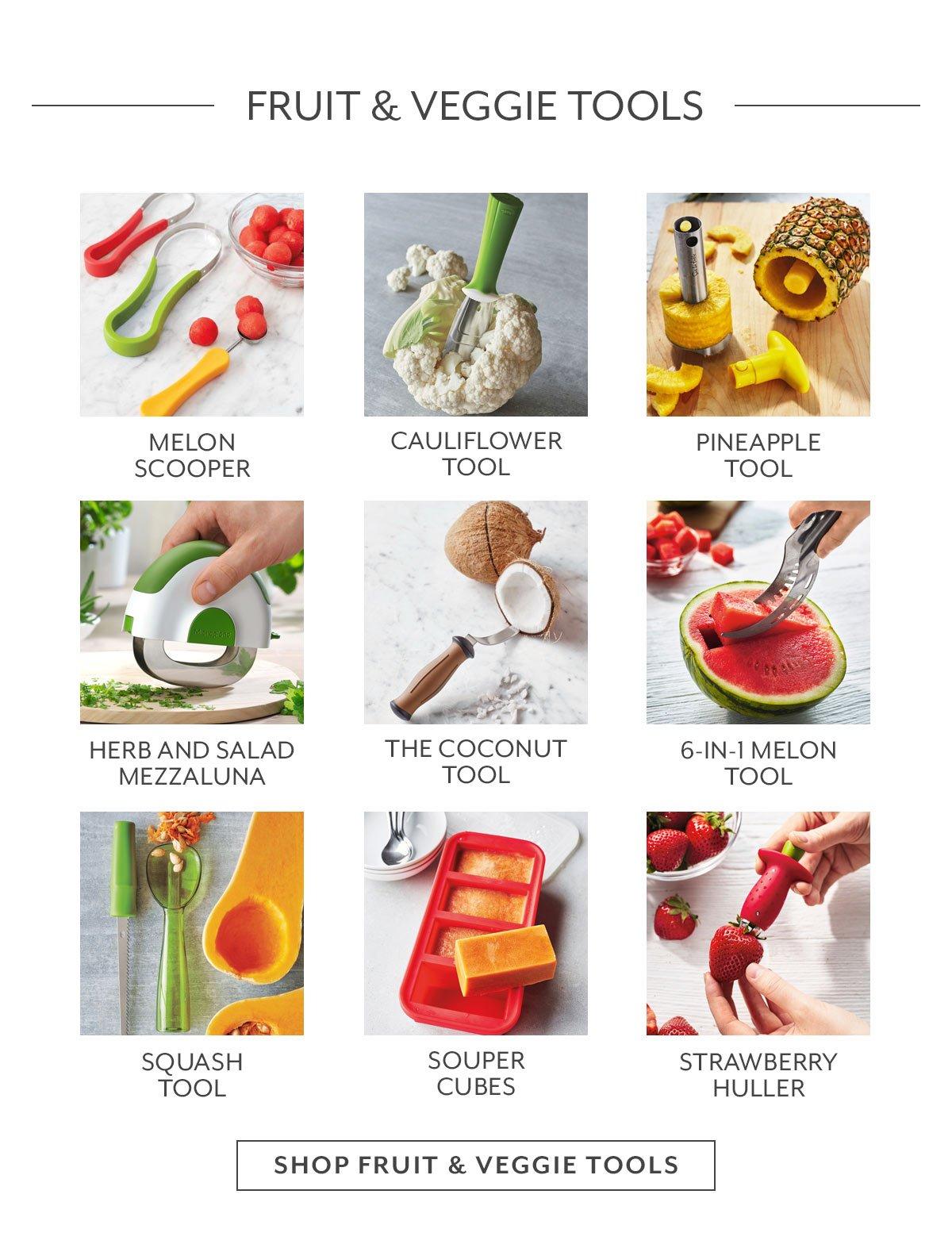 Fruit & Veggie Tools