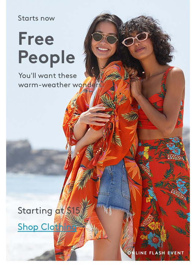 Starts now | Free People | You'll want these warm-weather wonders. | Starting at $15 | Shop Clothing | Online Flash Event