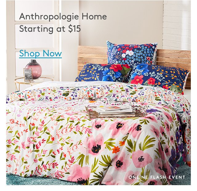 Anthropologie Home | Starting at $15 | Shop Now | Online Flash Event