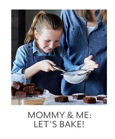 Mommy & Me: Lets Bake