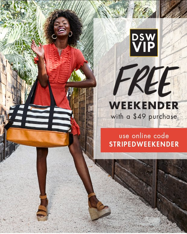 buy popular f41c2 12993 DSW  Have you claimed your FREE weekender yet    Milled