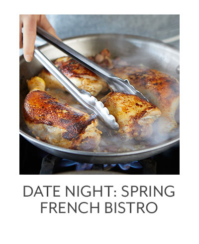Date Night: Spring French Bistro