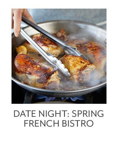 Date Night: Spring French Bistro