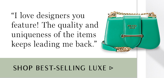 Shop Best-Selling Luxe