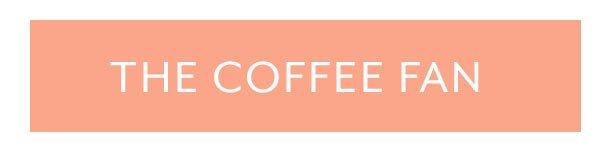 The Coffee Fan