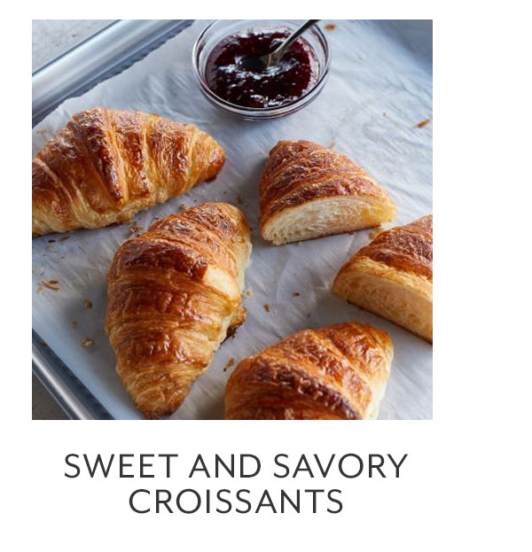 Sweet and Savory Croissants