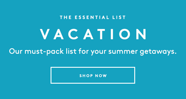 From beach bags to beauty must-haves and more.