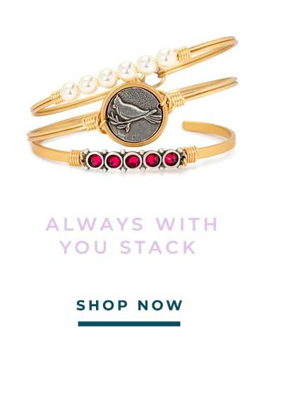 ALWAYS WITH YOU STACK | SHOP NOW