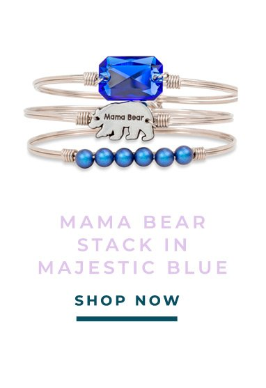 MAMA BEAR STACK IN MAJESTIC BLUE | SHOP NOW