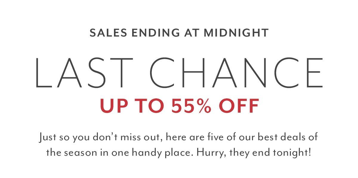 Last Chance  Sales Ending Tonight