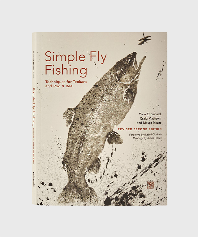 Simple Fly Fishing Revised Second Edition: Techniques for Tenkara and Rod & Reel