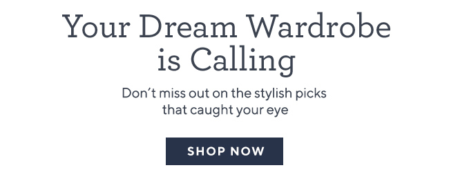 Your Dream Wardrobe Is Calling