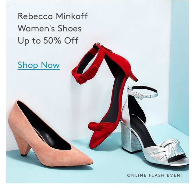 Rebecca Minkoff | Women's Shoes | Up to 50% Off | Shop Now | Online Flash Event
