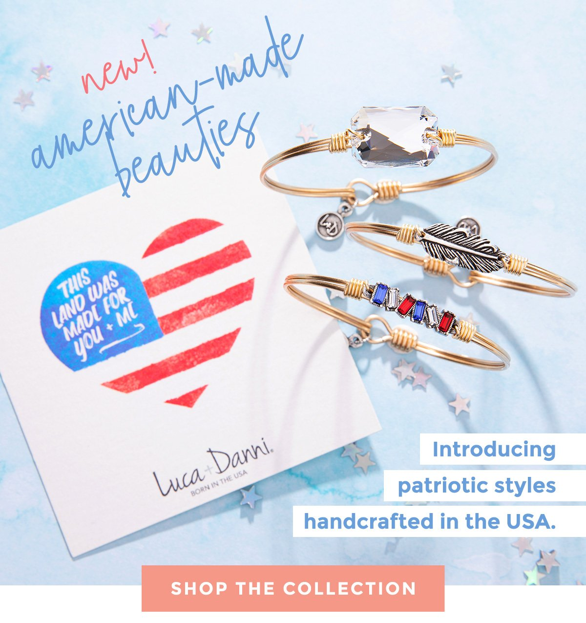 new! american-made beauties | Introducing patriotic styles handcrafted in the USA. | SHOP THE COLLECTION