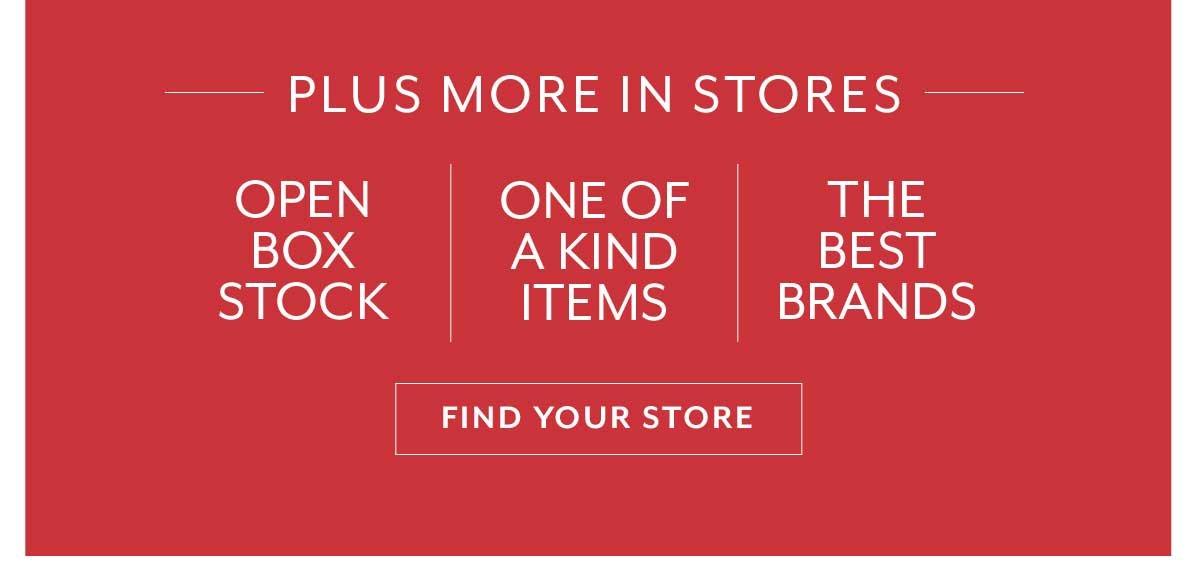 Plus More in Stores