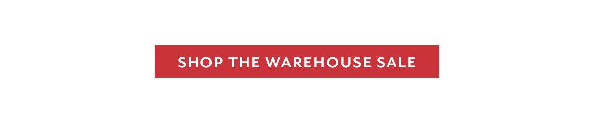 Shop the Warehouse Sale
