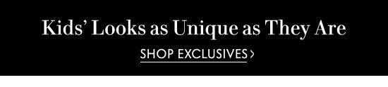 Shop Exclusive Kids