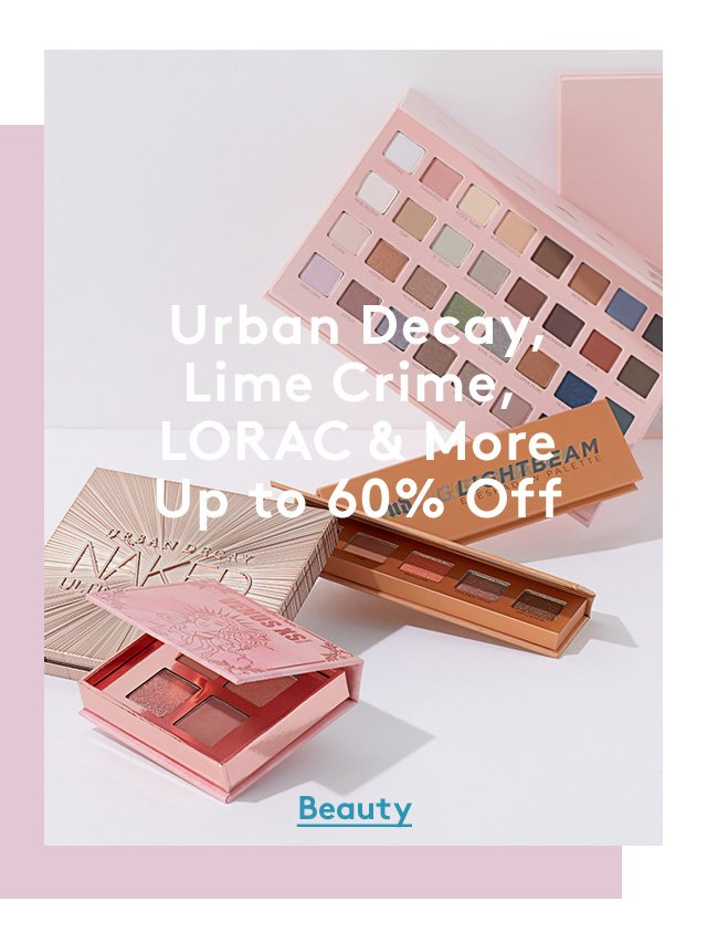 Urban Decay, Lime Crime, LORAC & More | Up to 60% Off | Beauty
