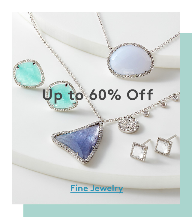 Up to 60% Off | Fine Jewelry