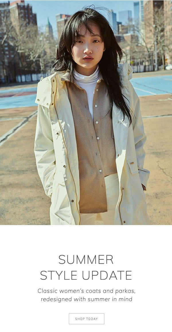 Summer style update. Classic women's coats and parkas, redesigned with summer in mind. Shop today.