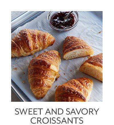 Sweet & Savory Croissants