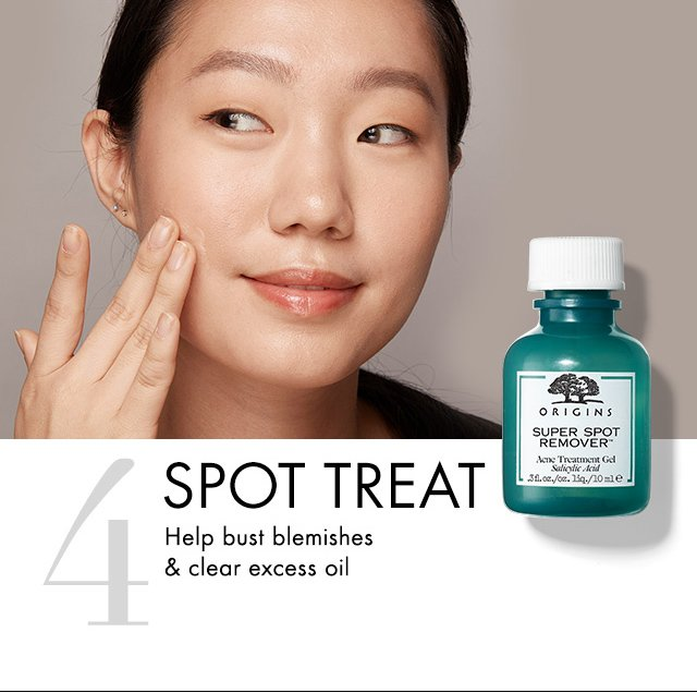 4 SPOT TREAT Help bust blemishes and clear excess oil