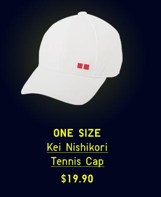 BODY 11 - KEI NISHIKORI TENNIS CAP